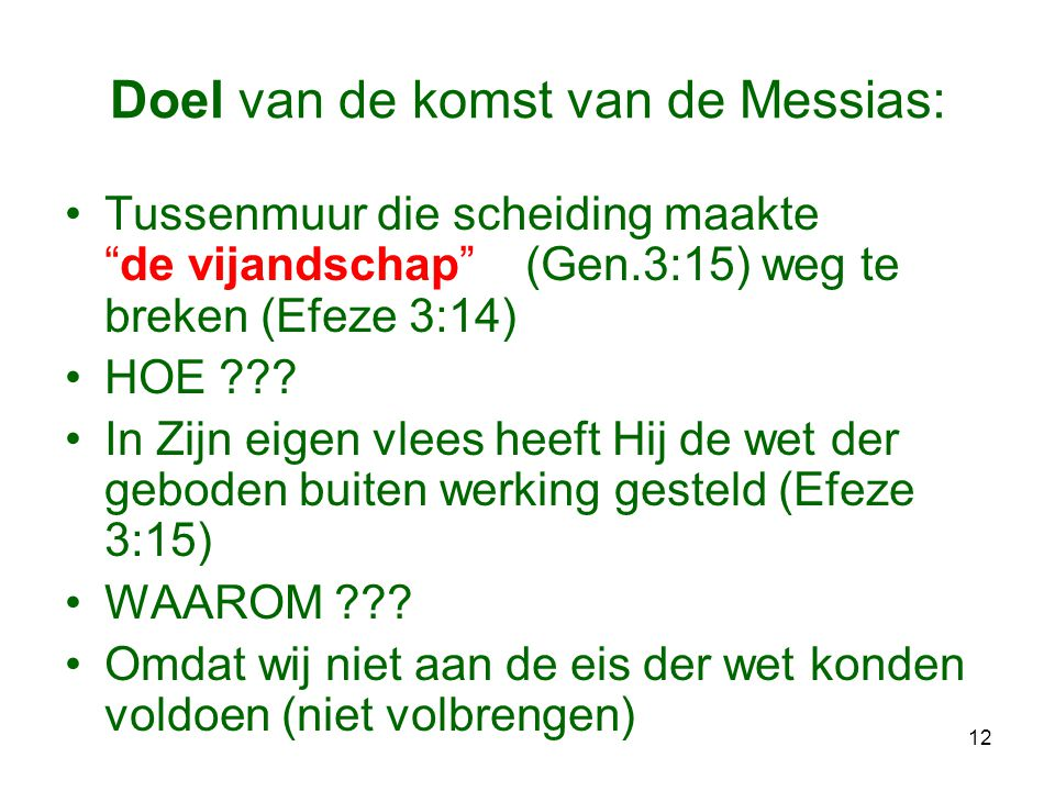 Doel van de komst van de Messias: