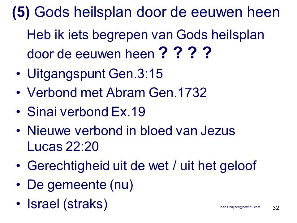 (5) Gods heilsplan door de eeuwen heen