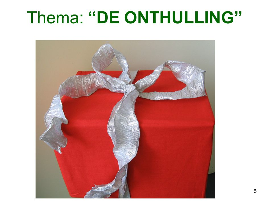 Thema: DE ONTHULLING