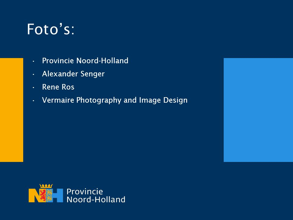 Foto's: Provincie Noord-Holland Alexander Senger Rene Ros
