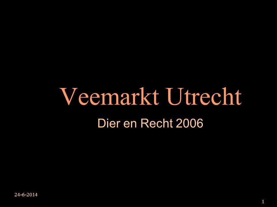 Veemarkt Utrecht Dier en Recht 2006 3-4-2017