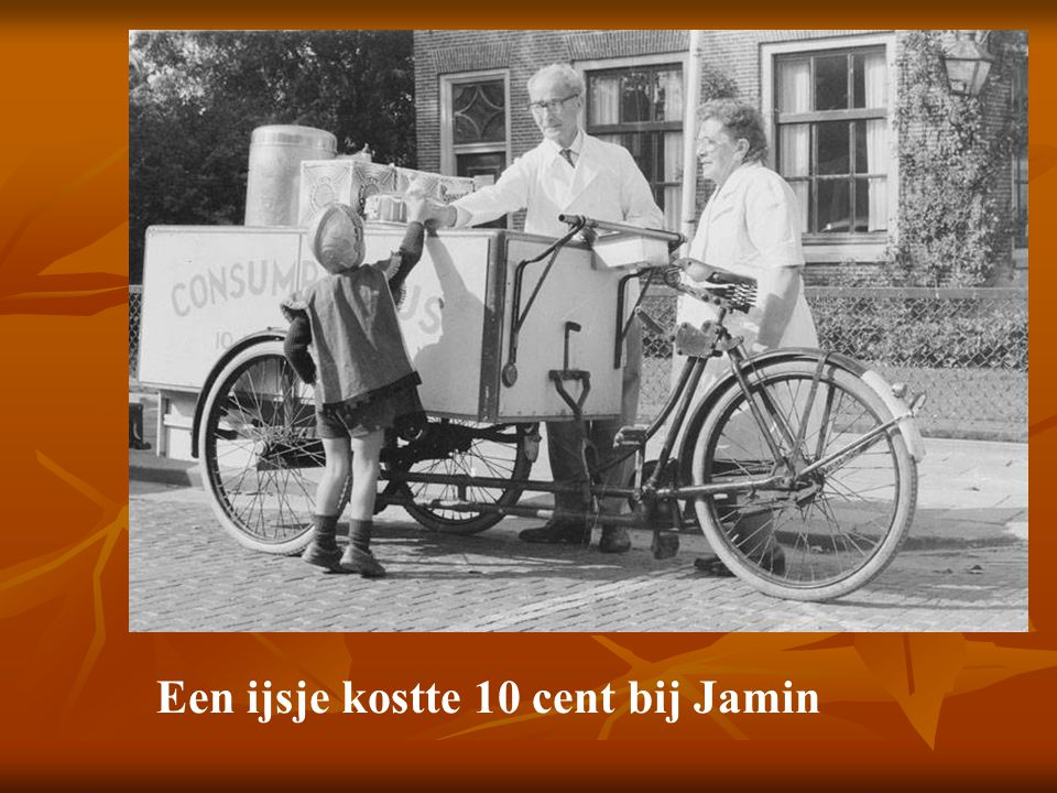 Een ijsje kostte 10 cent bij Jamin