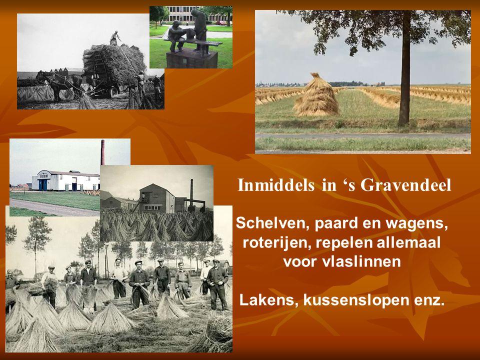 Inmiddels in 's Gravendeel