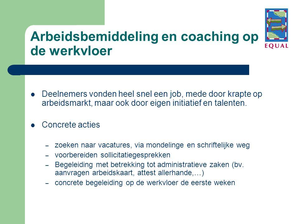 Arbeidsbemiddeling en coaching op de werkvloer