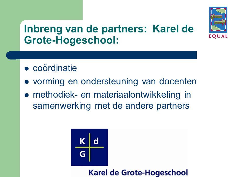 Inbreng van de partners: Karel de Grote-Hogeschool: