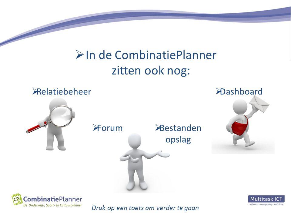 In de CombinatiePlanner zitten ook nog: