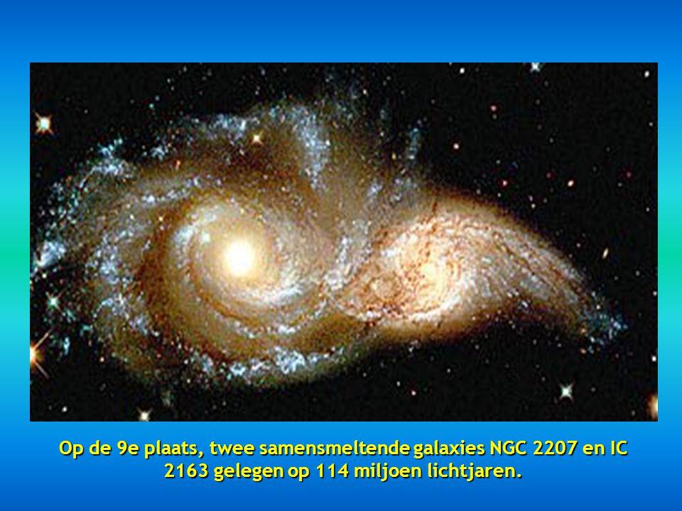 Op de 9e plaats, twee samensmeltende galaxies NGC 2207 en IC 2163 gelegen op 114 miljoen lichtjaren.