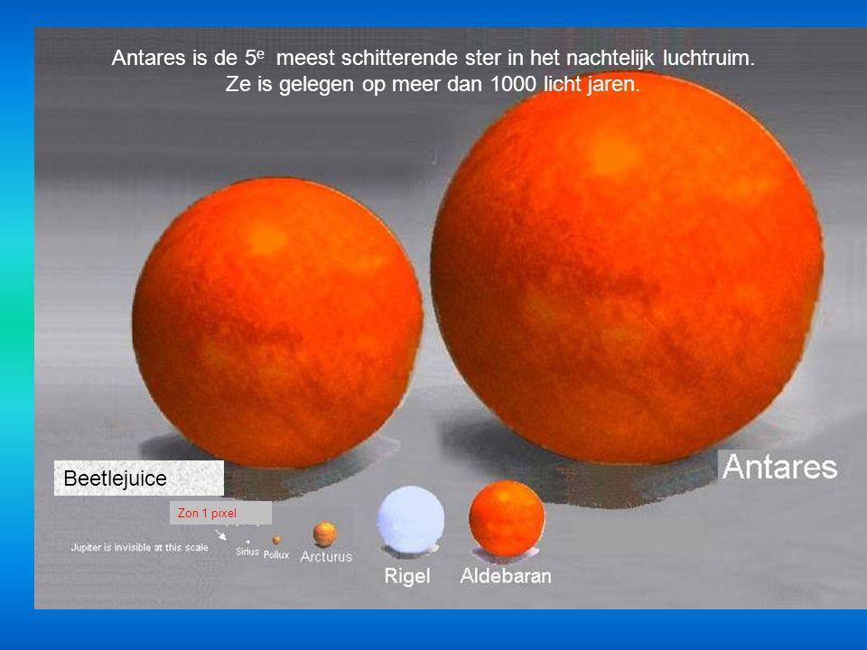 Antares is de 5e meest schitterende ster in het nachtelijk luchtruim.