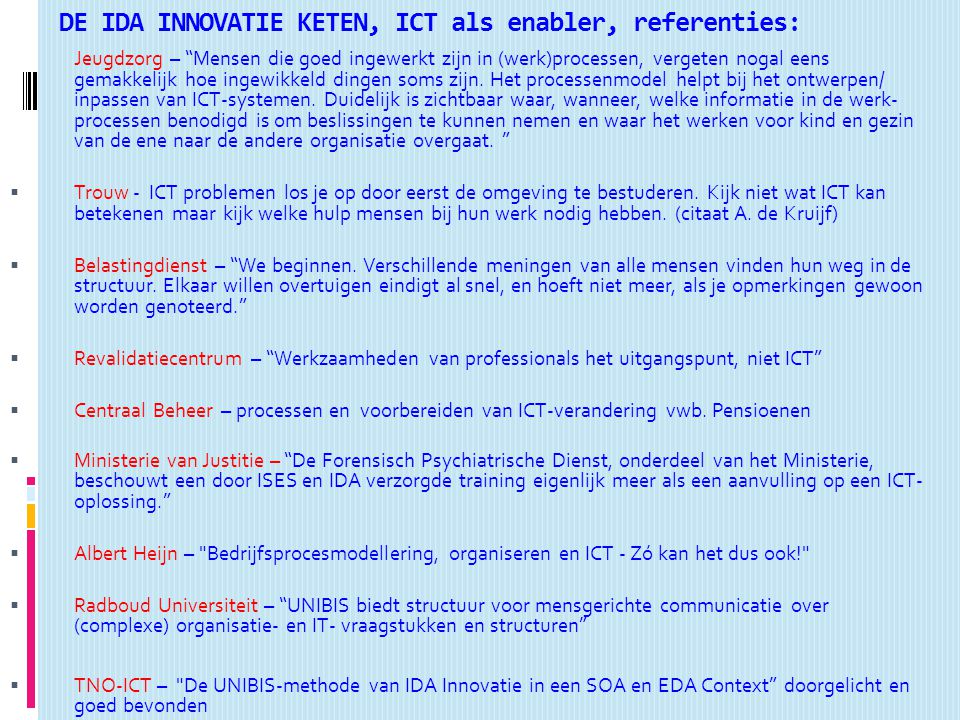 DE IDA INNOVATIE KETEN, ICT als enabler, referenties: