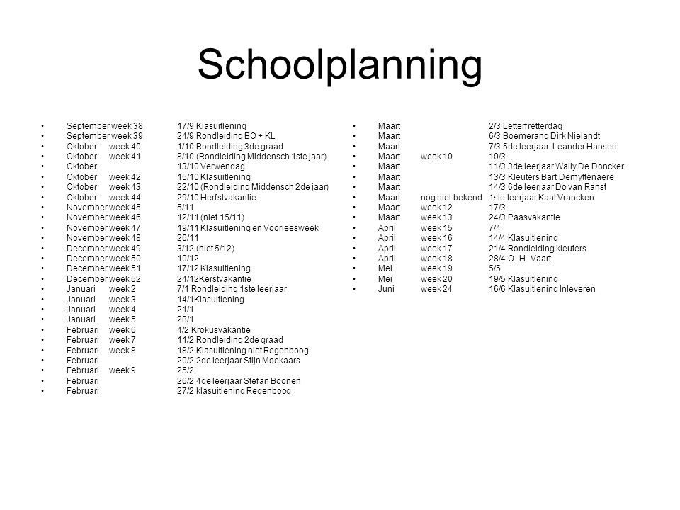 Schoolplanning September week 38 17/9 Klasuitlening