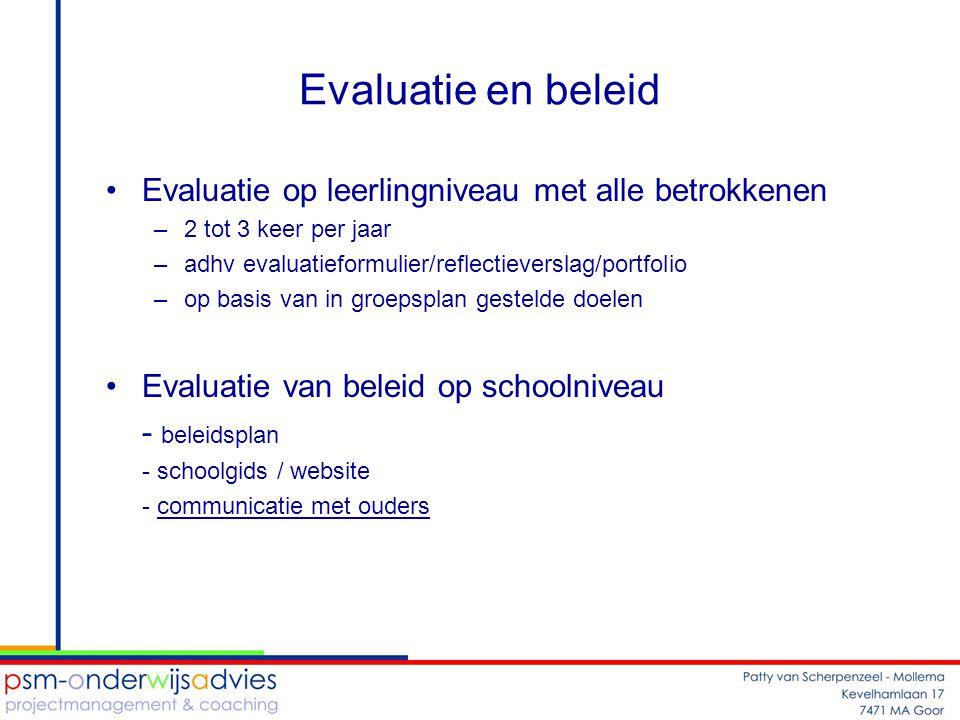Evaluatie en beleid Evaluatie op leerlingniveau met alle betrokkenen