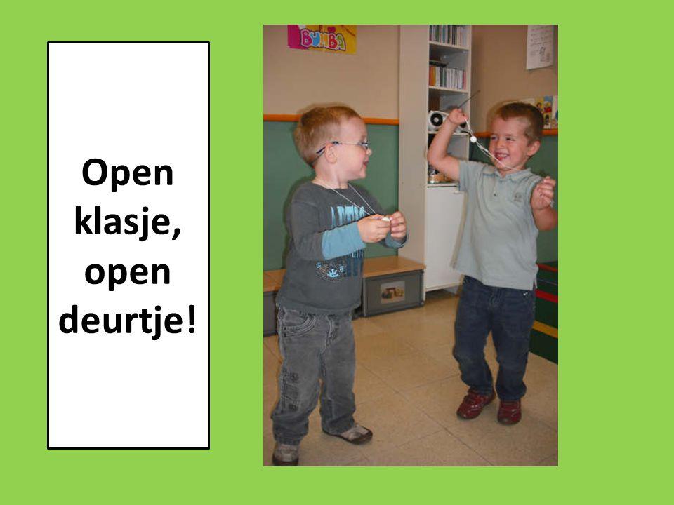 Open klasje, open deurtje!