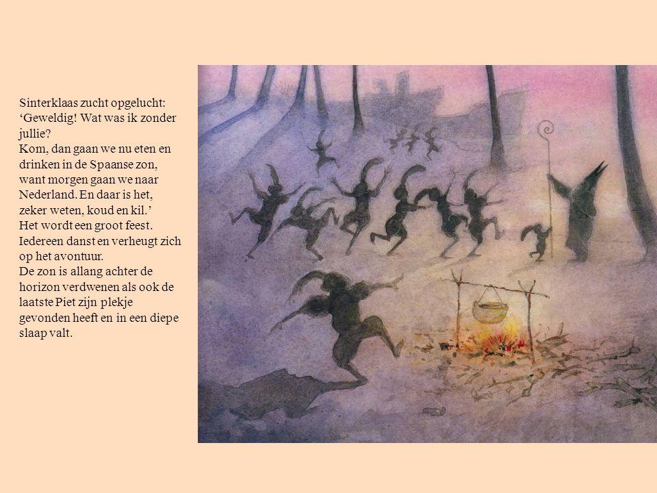 Sinterklaas zucht opgelucht: 'Geweldig. Wat was ik zonder jullie