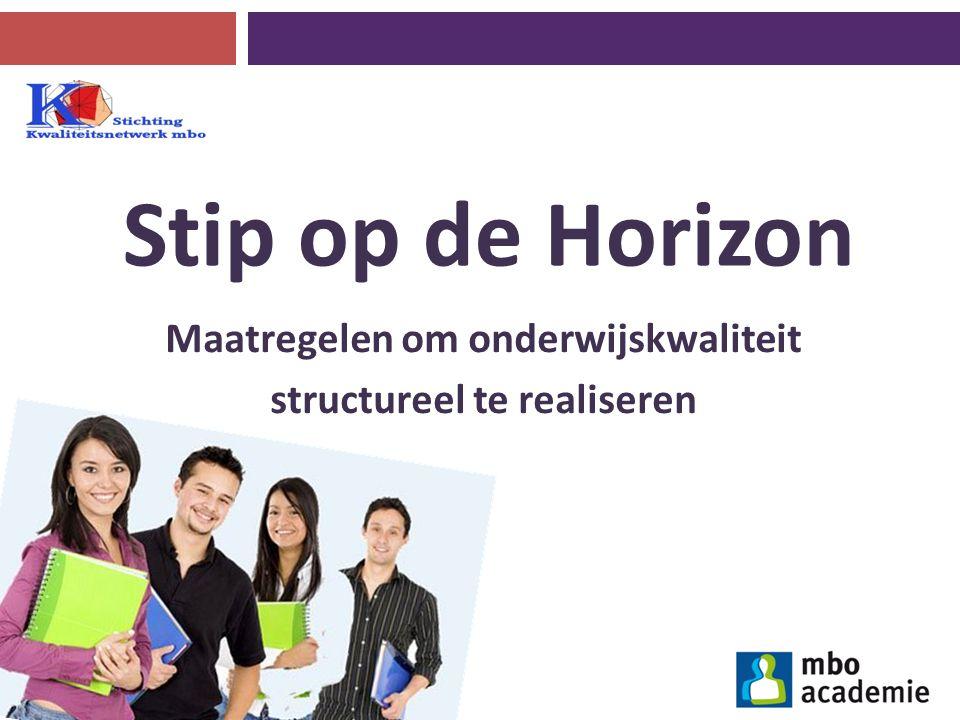 Maatregelen om onderwijskwaliteit structureel te realiseren