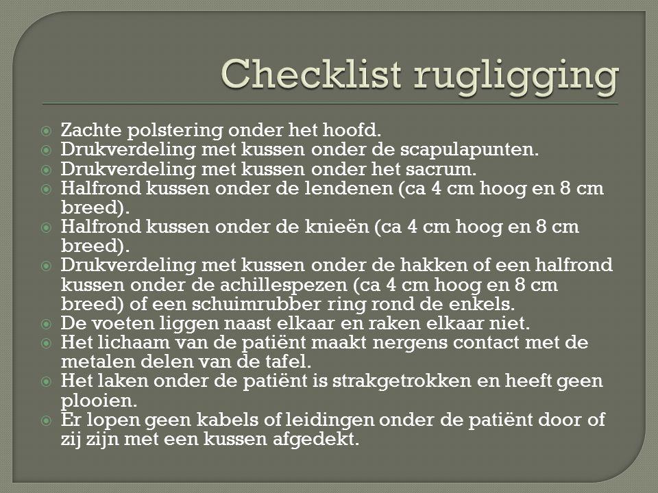 Checklist rugligging Zachte polstering onder het hoofd.
