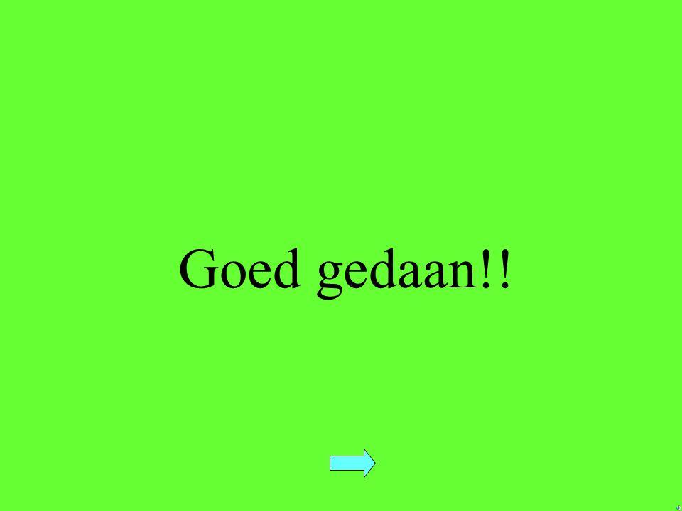 Goed gedaan!!