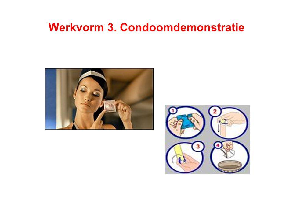 Werkvorm 3. Condoomdemonstratie