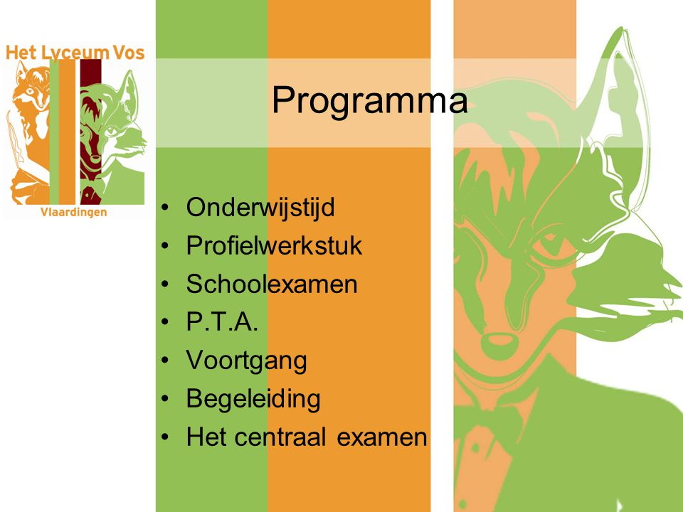 Programma Onderwijstijd Profielwerkstuk Schoolexamen P.T.A. Voortgang