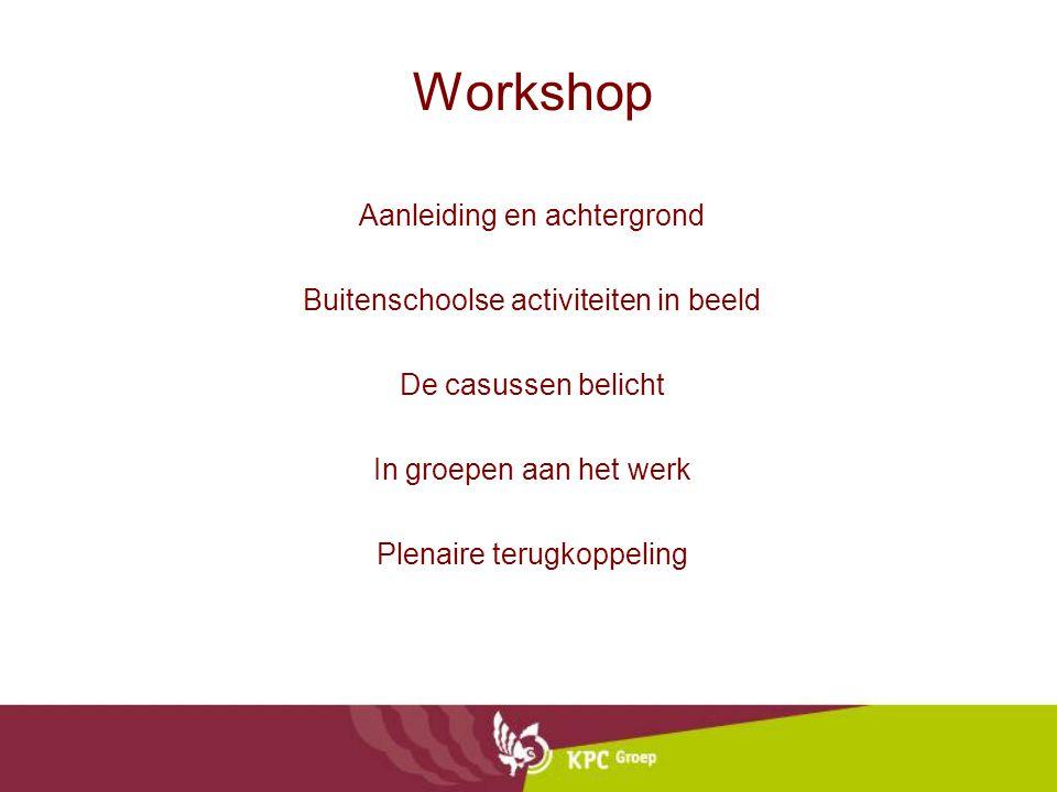 Workshop Aanleiding en achtergrond