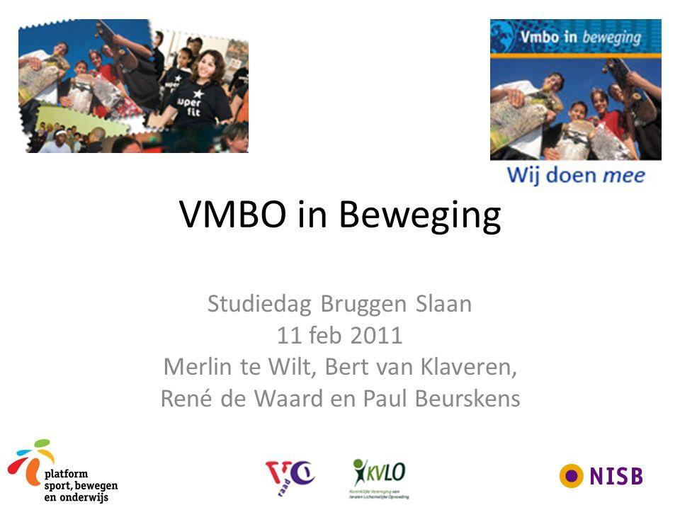 VMBO in Beweging Studiedag Bruggen Slaan 11 feb 2011