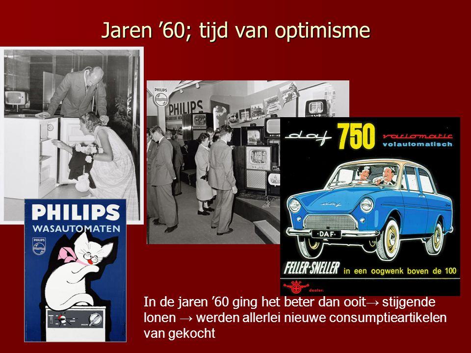 Jaren '60; tijd van optimisme