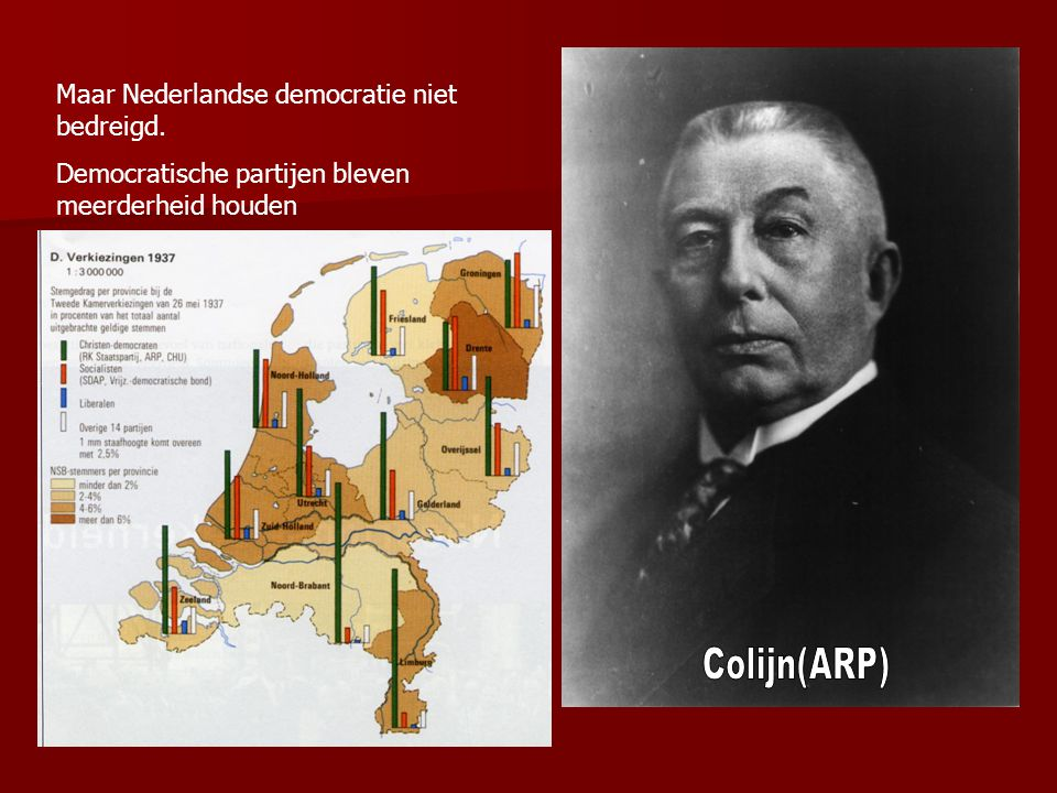 Colijn(ARP) Maar Nederlandse democratie niet bedreigd.