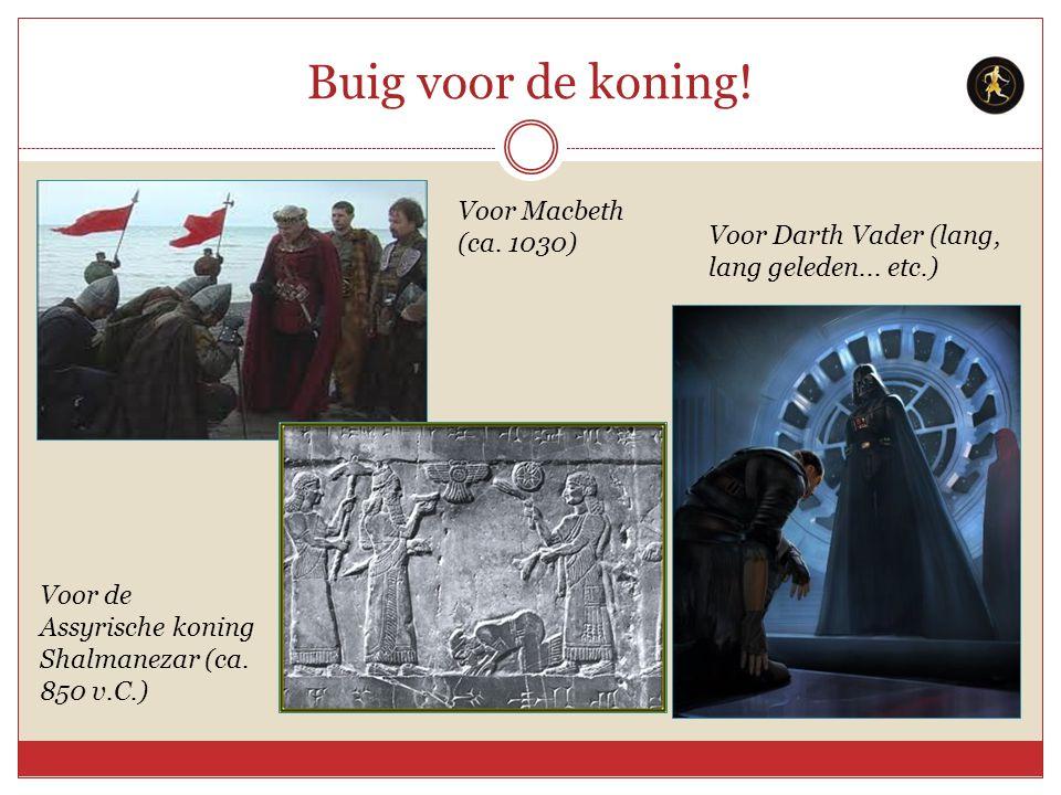Buig voor de koning! Voor Macbeth (ca. 1030)