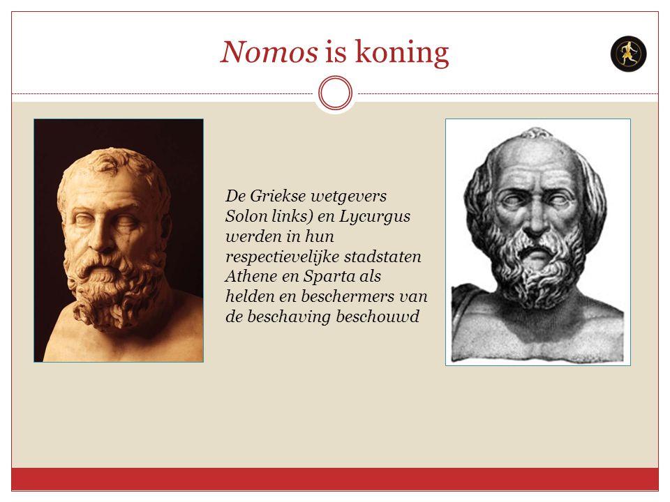 Nomos is koning