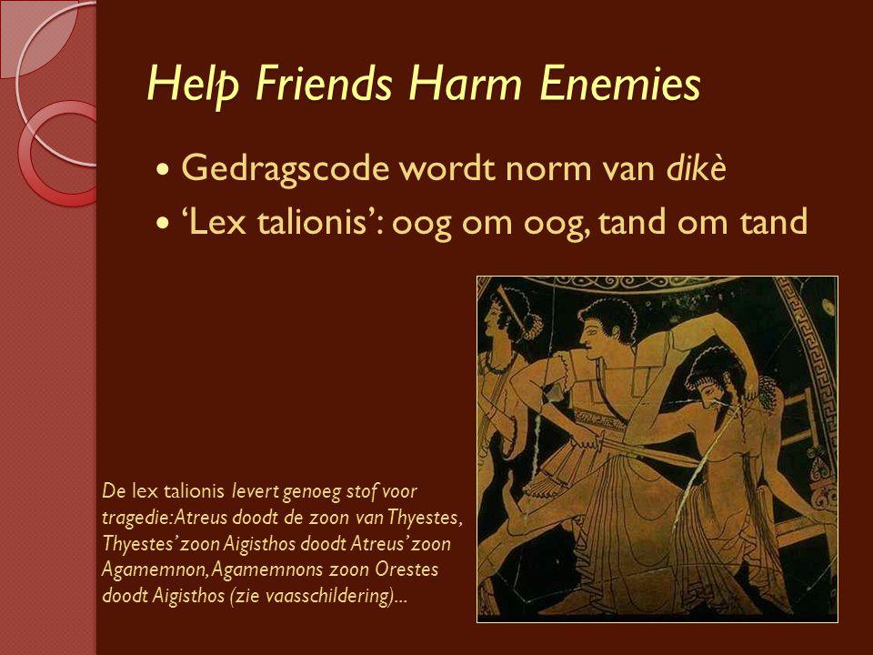 Help Friends Harm Enemies