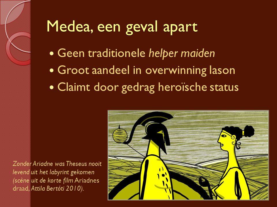 Medea, een geval apart Geen traditionele helper maiden