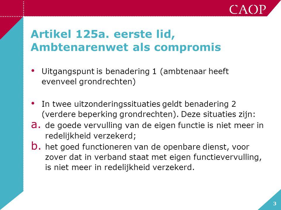 Artikel 125a. eerste lid, Ambtenarenwet als compromis