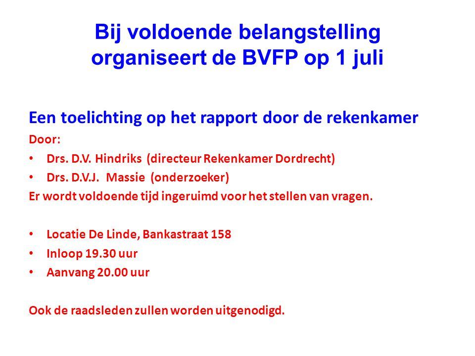 Bij voldoende belangstelling organiseert de BVFP op 1 juli