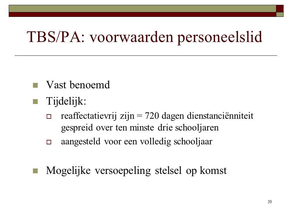 TBS/PA: voorwaarden personeelslid