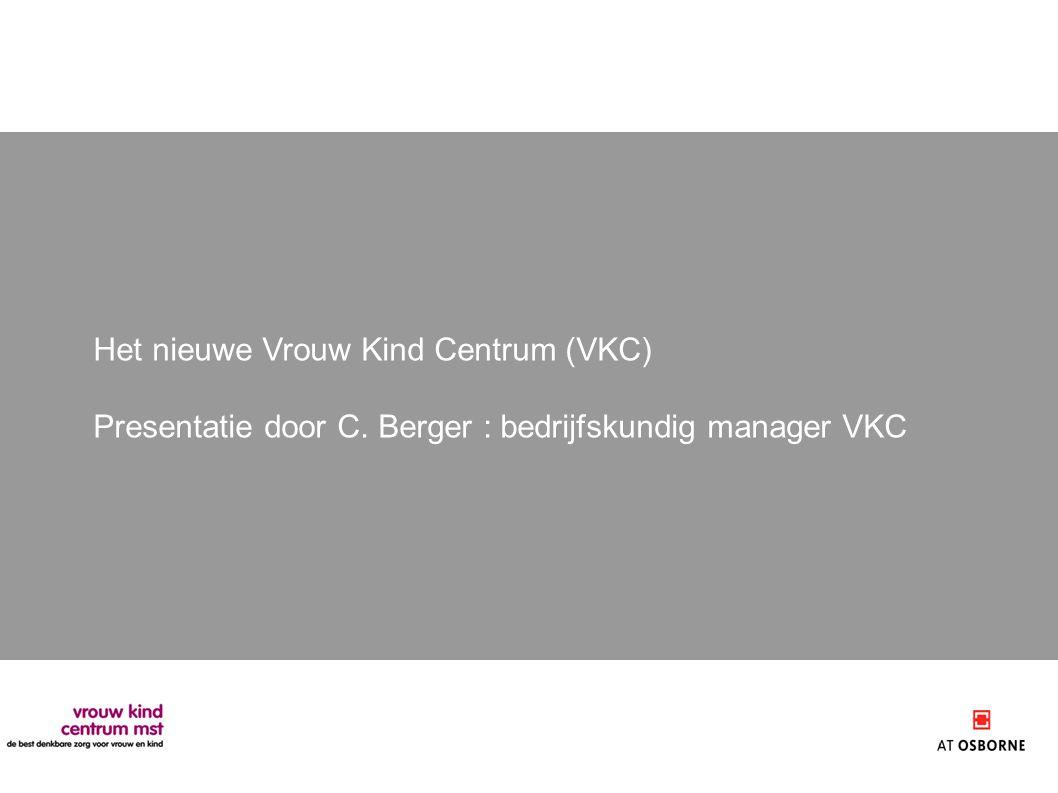 Het nieuwe Vrouw Kind Centrum (VKC)