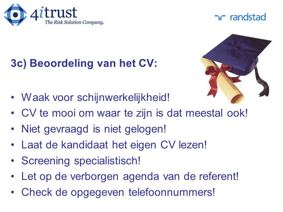 3c) Beoordeling van het CV: