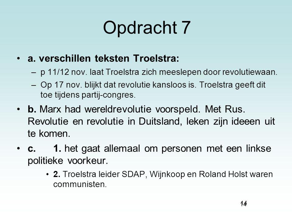 Opdracht 7 a. verschillen teksten Troelstra: