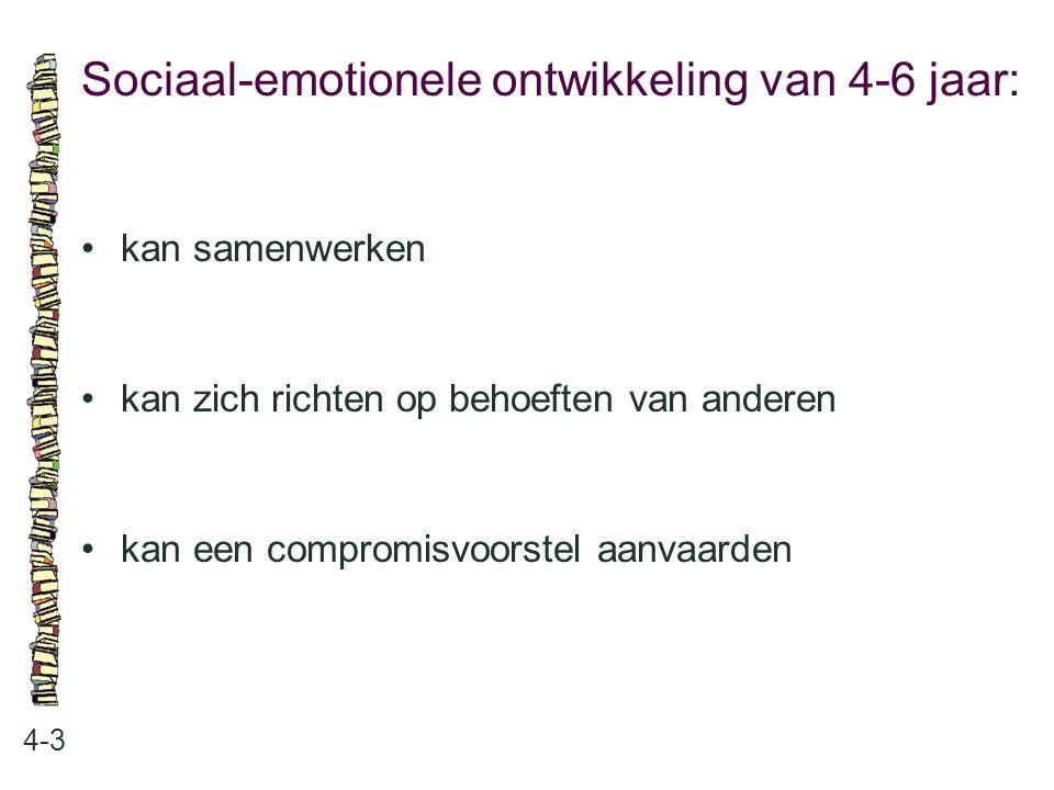 Sociaal-emotionele ontwikkeling van 4-6 jaar: