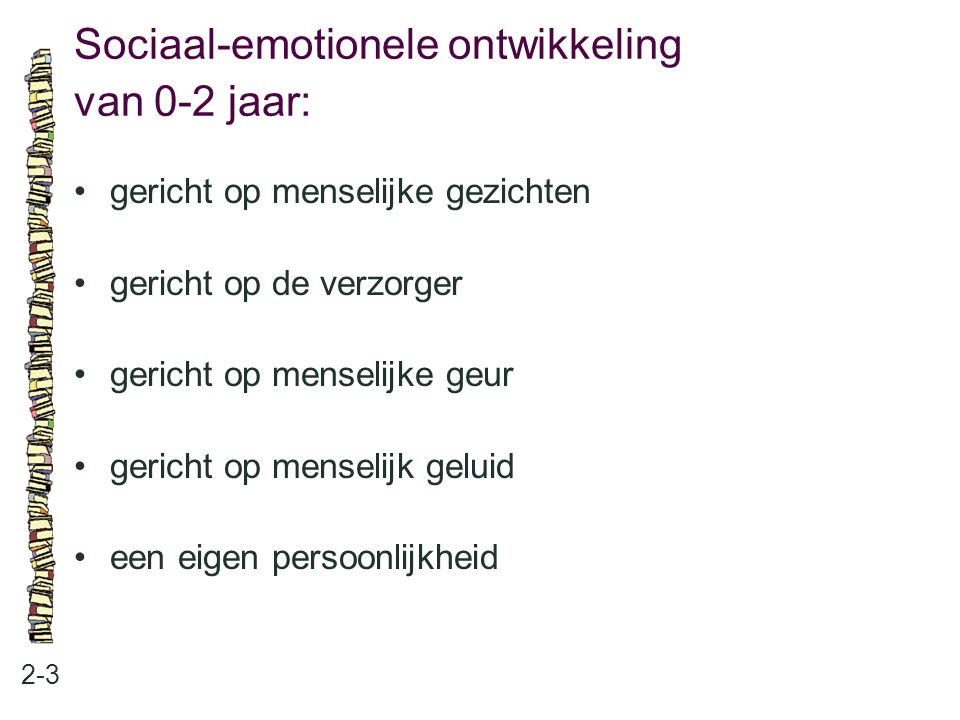 Sociaal-emotionele ontwikkeling van 0-2 jaar: