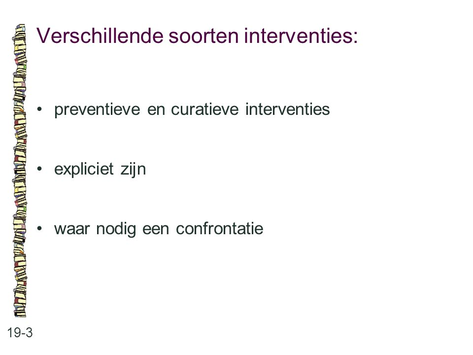 Verschillende soorten interventies: