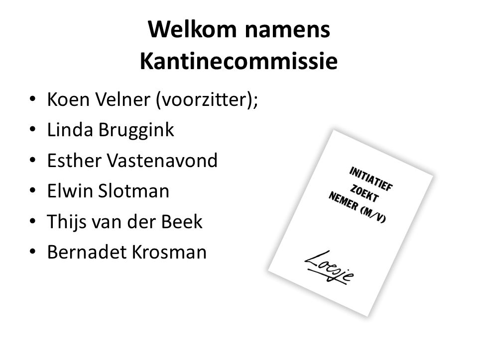 Welkom namens Kantinecommissie