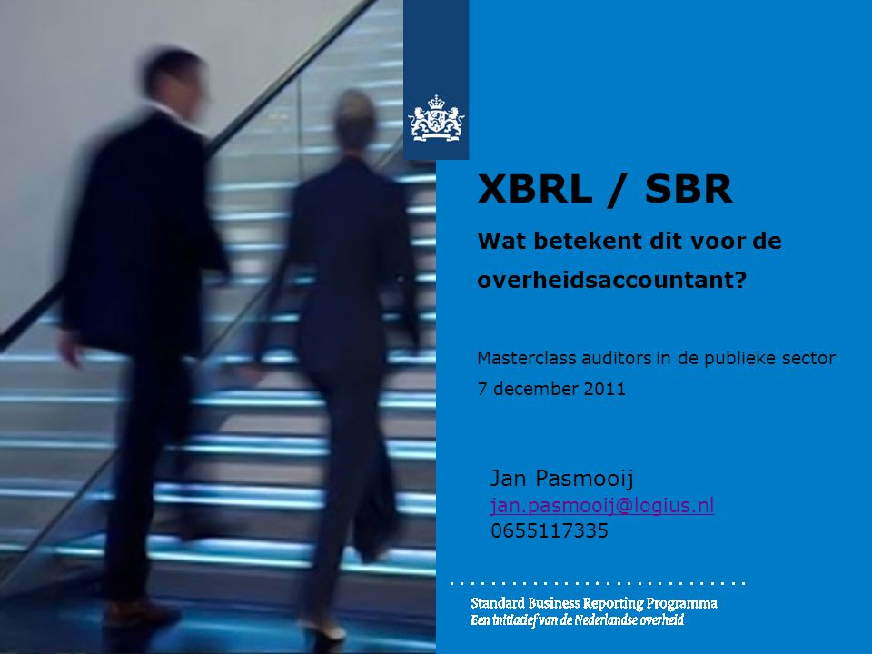 XBRL / SBR Wat betekent dit voor de overheidsaccountant