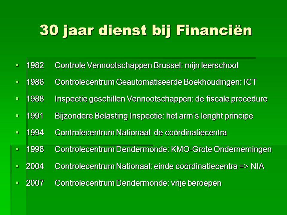 30 jaar dienst bij Financiën