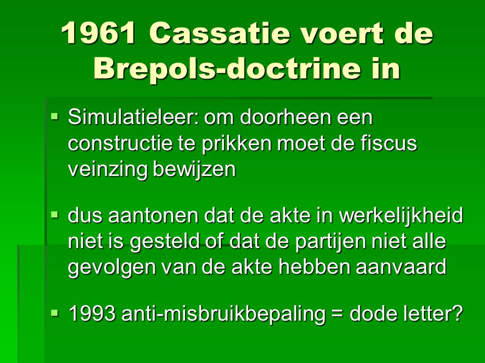 1961 Cassatie voert de Brepols-doctrine in