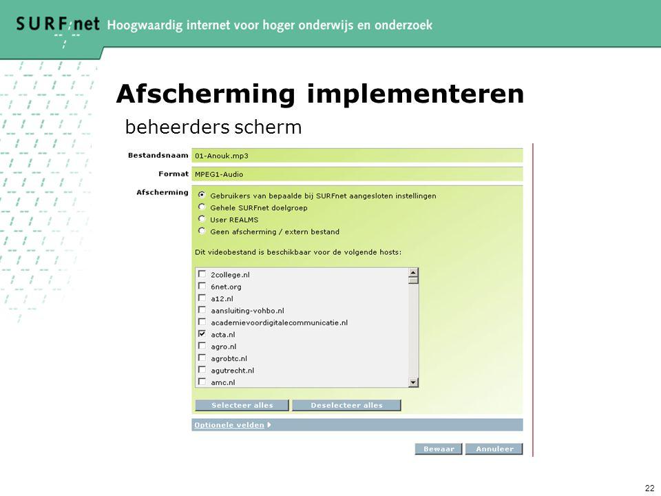 Afscherming implementeren beheerders scherm