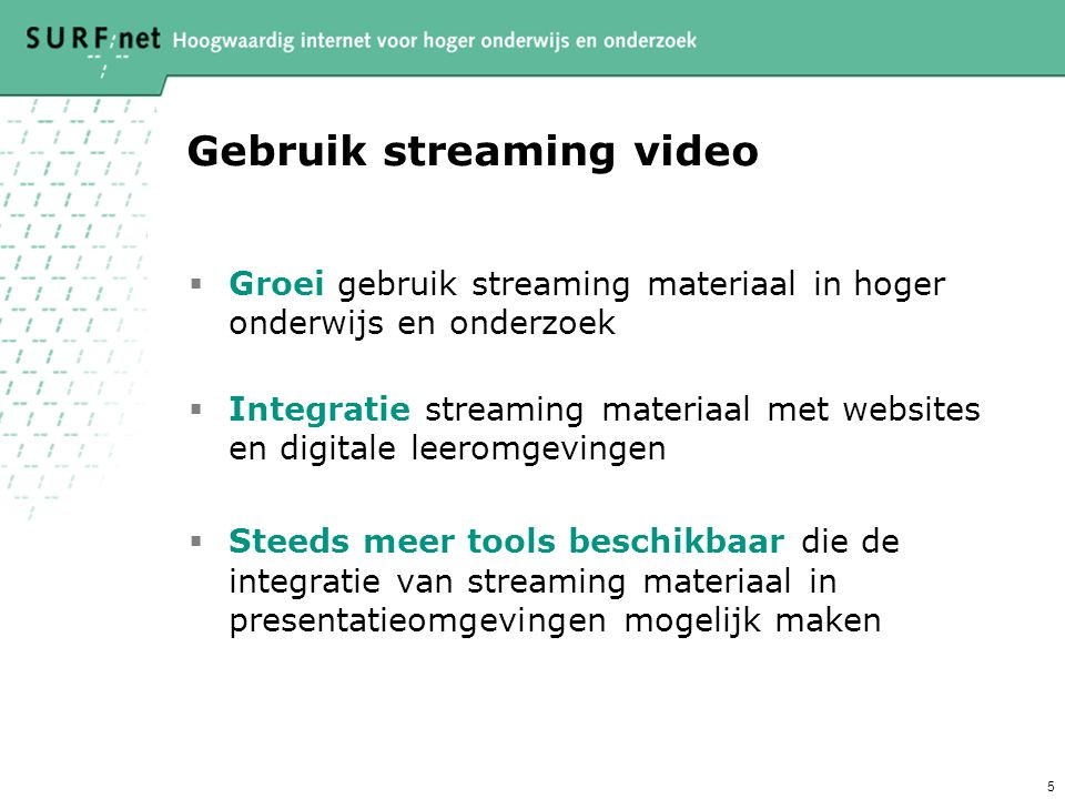 Gebruik streaming video
