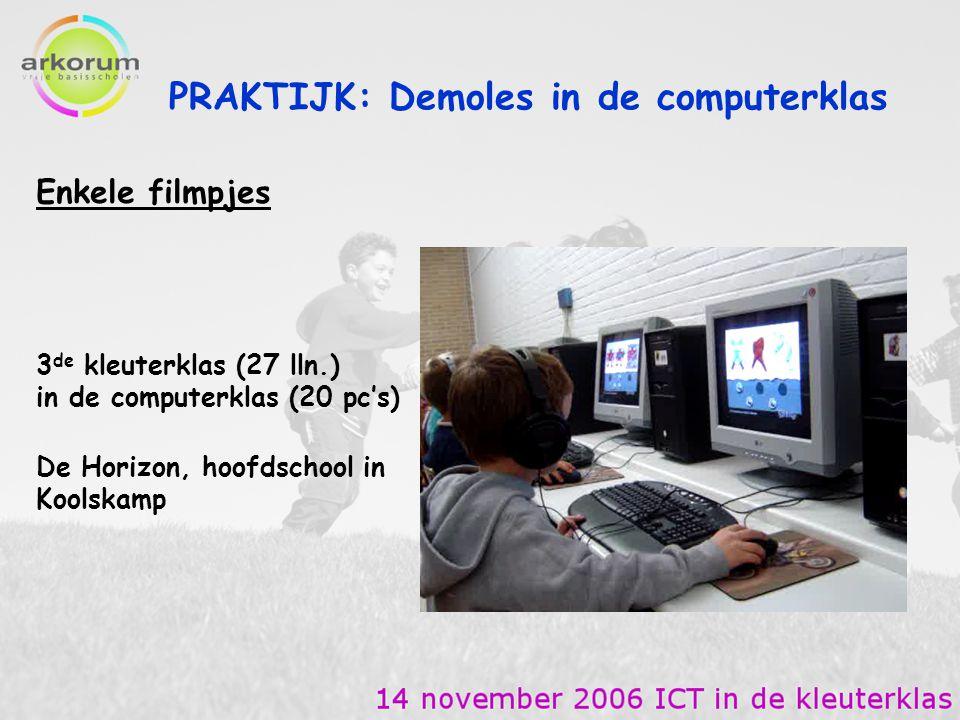 PRAKTIJK: Demoles in de computerklas