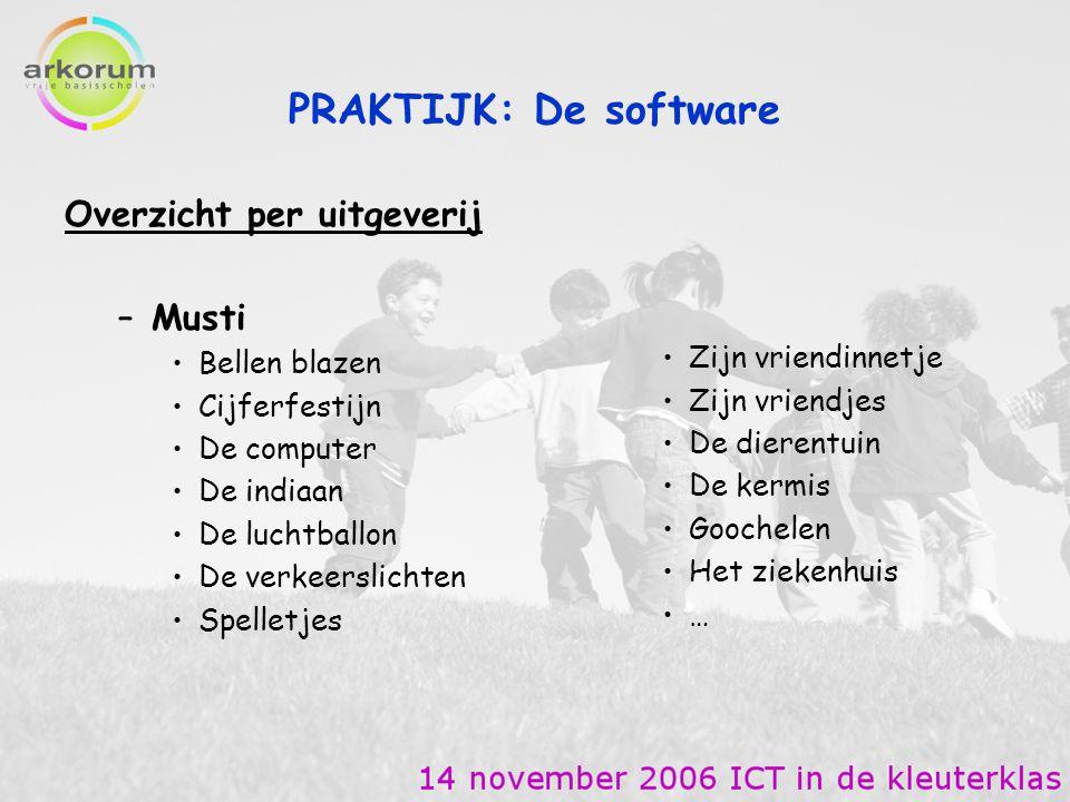 PRAKTIJK: De software Overzicht per uitgeverij Musti Bellen blazen