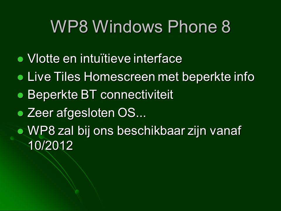 WP8 Windows Phone 8 Vlotte en intuïtieve interface
