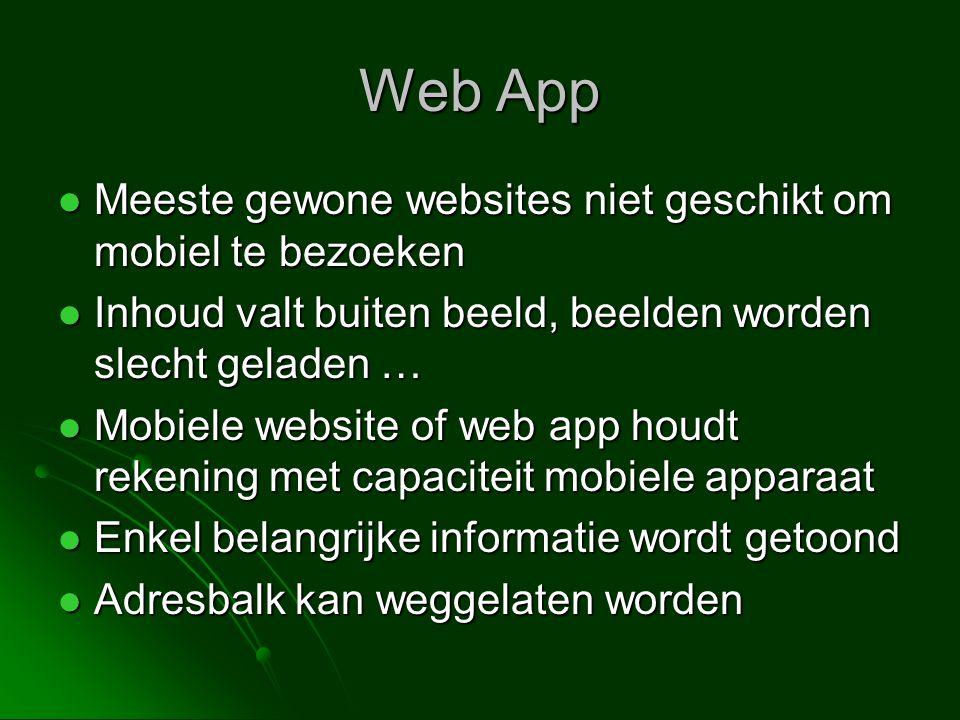 Web App Meeste gewone websites niet geschikt om mobiel te bezoeken