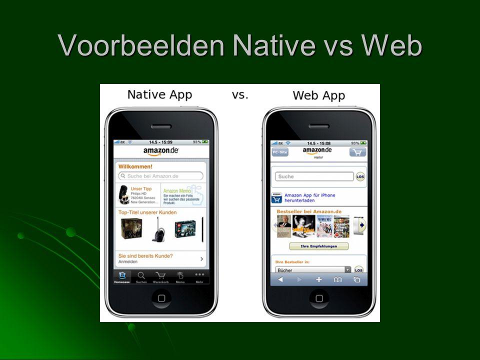 Voorbeelden Native vs Web
